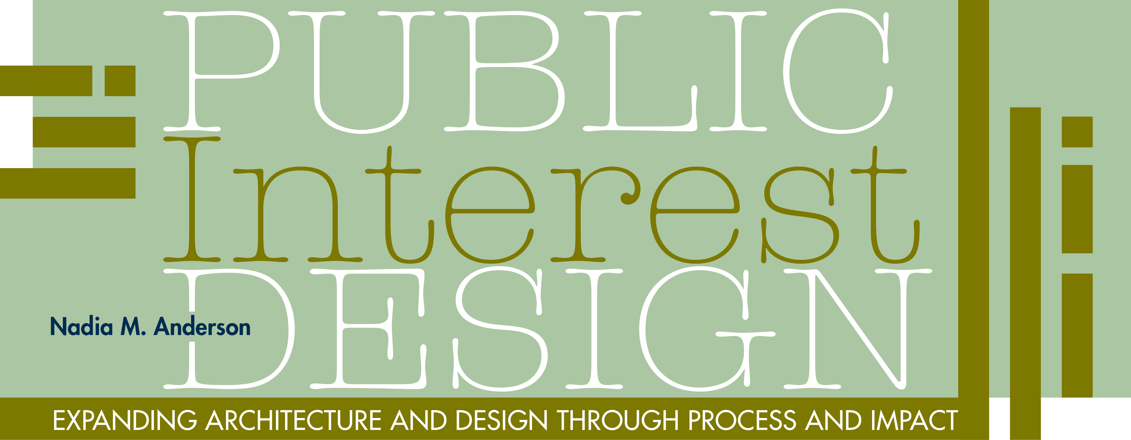 Public Interest Design Expanding Architecture And Design Through